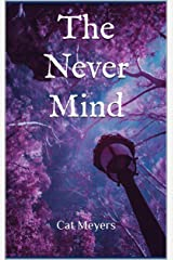 The Never Mind (The Never Mind Trilogy Book 1) Kindle Edition
