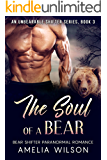 The Soul of a Bear (UnBearable Romance Series Book 3)