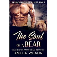 The Soul of a Bear (UnBearable Romance Series Book 3) (English Edition)