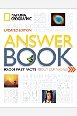 National Geographic Answer Book, Updated Edition: 10,001 Fast Facts About Our World Hardcover