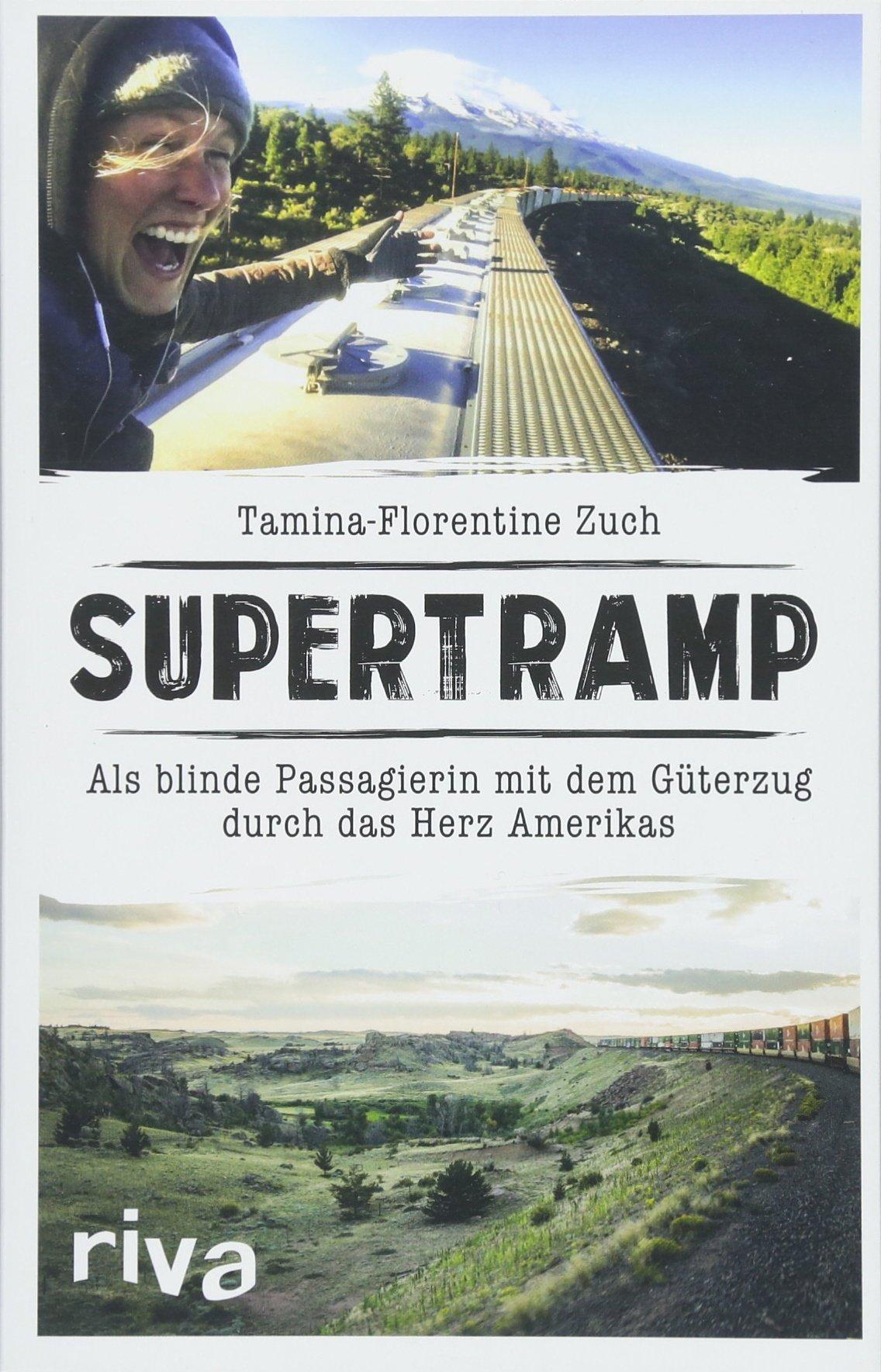 Supertramp  Als Blinde Passagierin Mit Dem Güterzug Durch Das Herz Amerikas
