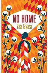 No Home [ Homegoing: A novel ] French Paperback