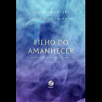 Filho do amanhecer – Fantasmas do Mercado das Sombras – vol. 1