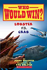 Lobster vs. Crab (Who Would Win?) Kindle Edition