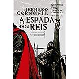A espada dos reis (Vol. 12 Crônicas Saxônicas)