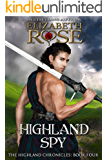 Highland Spy (The Highland Chronicles Book 4)