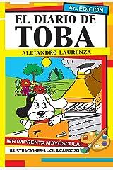 El diario de Toba (Cuentos de Toba y Fuz nº 1) (Spanish Edition) Kindle Edition