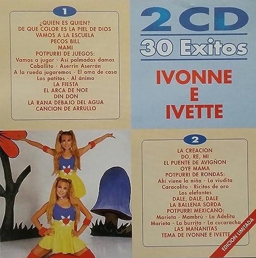 IVONNE E IVETTE - IVONNE E IVETTE - 30 EXITOS (2 CDS) CD 1 ...