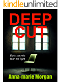 Deep Cut: Dark secrets fear the light (DI Giles suspense thriller series Book 4)