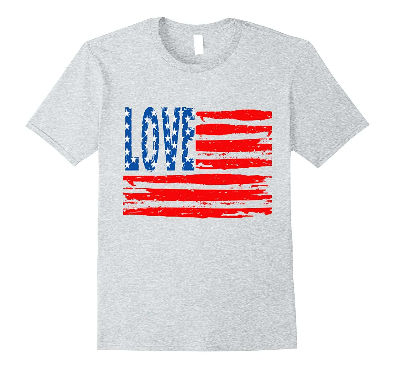 e45ebc70e49f Patriotic Vintage LOVE USA Flag Red White Blue Stars T-shirt – Teeae.com