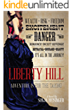 Liberty Hill (The Liberty Hill Series Book 1)