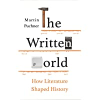 The Written World: How Literature Shaped History