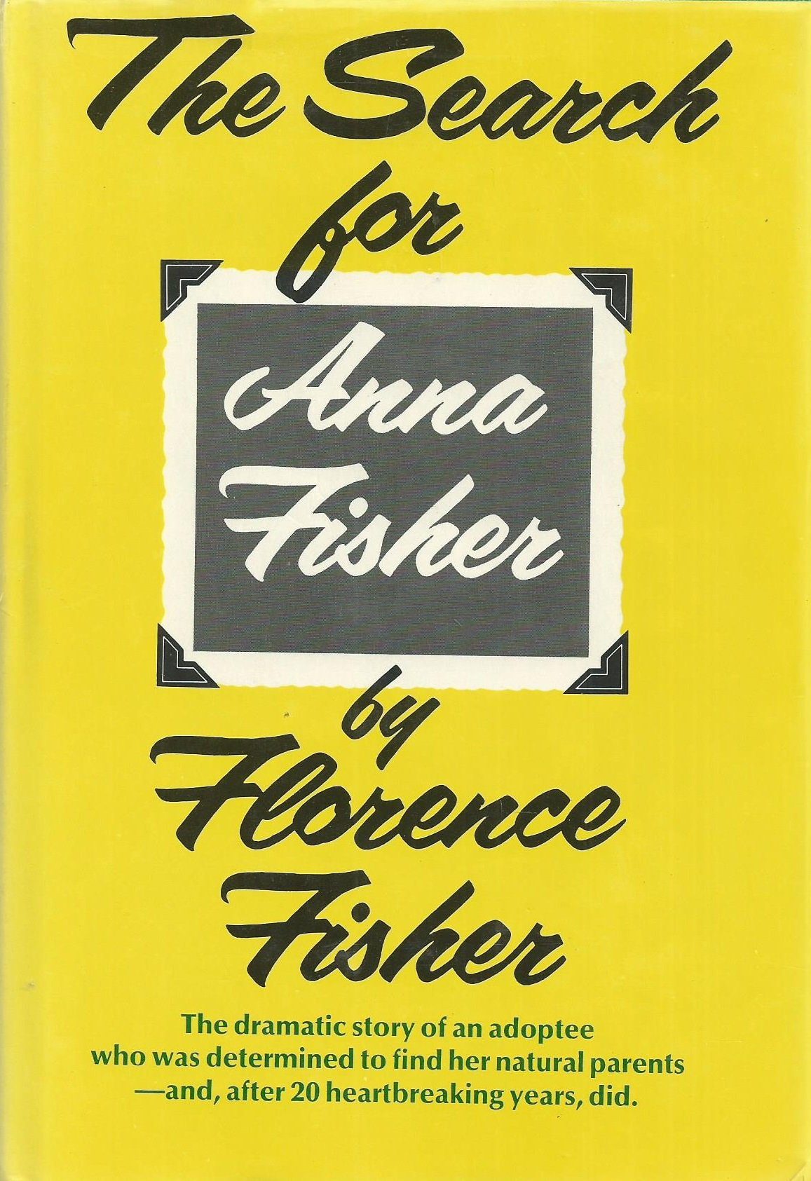 The Search for Anna Fisher: Florence Fisher: 9780525630012: Amazon.com:  Books