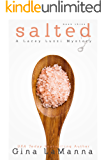 Lacey Luzzi: Salted: A humorous, cozy mystery! (Lacey Luzzi Mafia Mysteries Book 3)