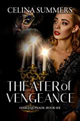 Theater of Vengeance (Harlequinade Book 6) Kindle Edition
