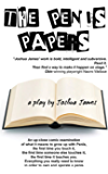 The Penis Papers: a play