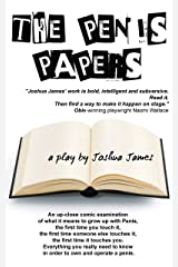 The Penis Papers: a play Kindle Edition