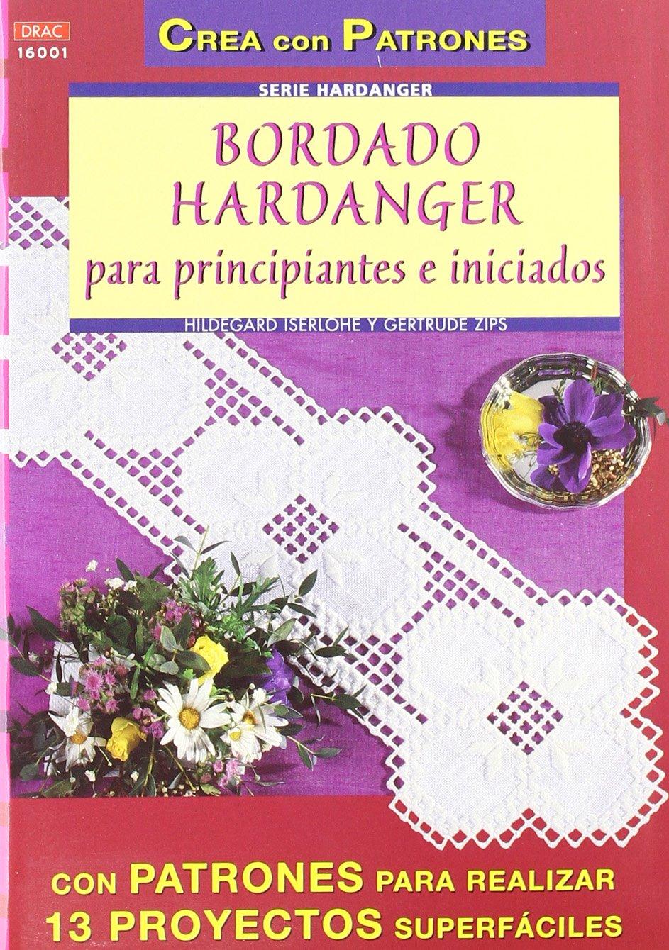 BORDADO HARDANGER PARA PRINCIPIANTES E INICIADOS: Amazon.es: Hildegard Iserlohe: Libros