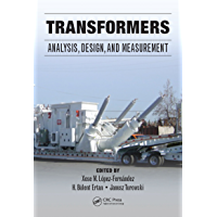 Transformers: Analysis, Design, and Measurement (English Edition)