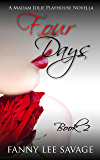 Four Days (A Madam Jolie Playhouse Book 2)