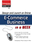 Design and Launch an E-Commerce Business in a Week (ClickStart Series)