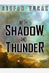 With Shadow and Thunder (Shadow Gods Saga Book 6)