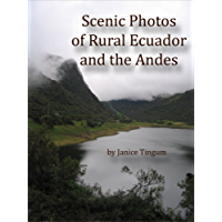 Scenic Photos of Rural Ecuador and the Andes