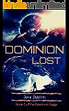 Dominion of the Lost (The Dominion Saga Book 1)