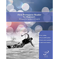 First Portuguese Reader for Beginners: Bilingual for Speakers of English (Print Replica) (Graded Portuguese Readers Book 1)