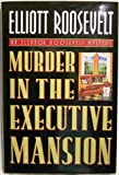 Murder in the Executive Mansion