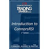 An Introduction to ConnorsRSI 2nd Edition (Connors Research Trading Strategy Series) (English Edition)