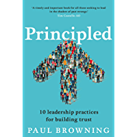 Principled: 10 leadership practices for building trust
