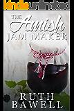 The Amish Jam Maker (Amish Romance) (A Lehman Sisters Amish Romance Book 3)