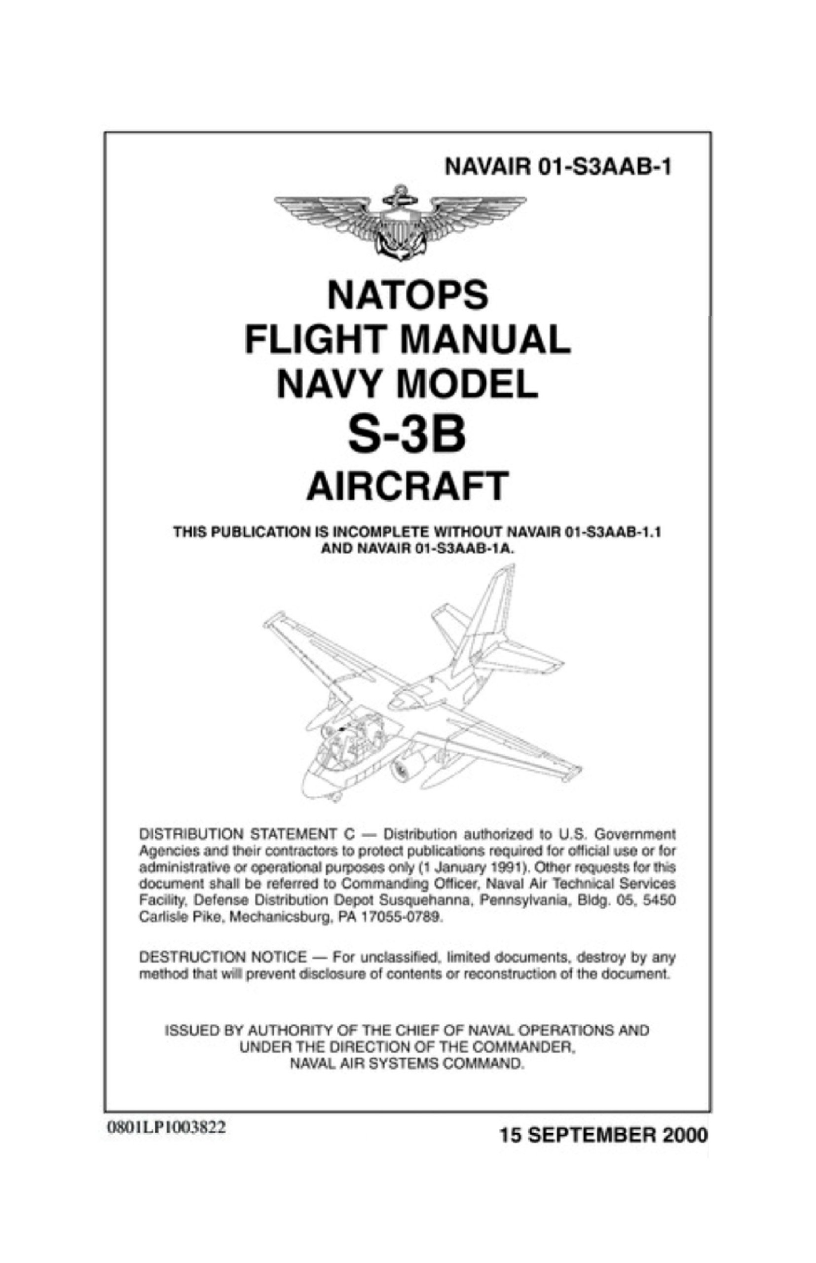 NAVAIR 01-S3AAB-1 NATOPS Flight Manual Navy Model S-3B Aircraft [Re-Imaged  from Original for Clarity, Legibility. Loose Leaf Edition.