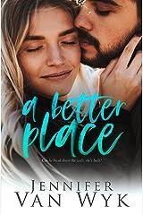 A Better Place: A Single Parent Romance Kindle Edition
