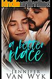 A Better Place: A Single Parent Romance