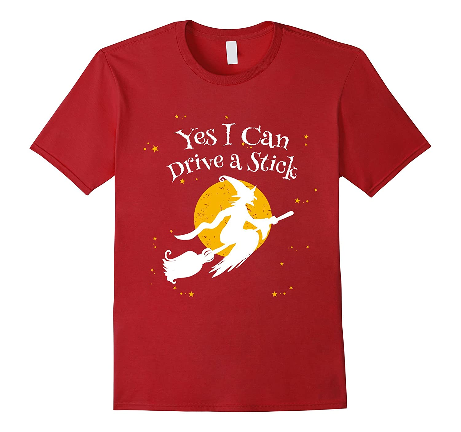 Funny Halloween Witch T-Shirt -Yes I Can Drive A Stick-Art