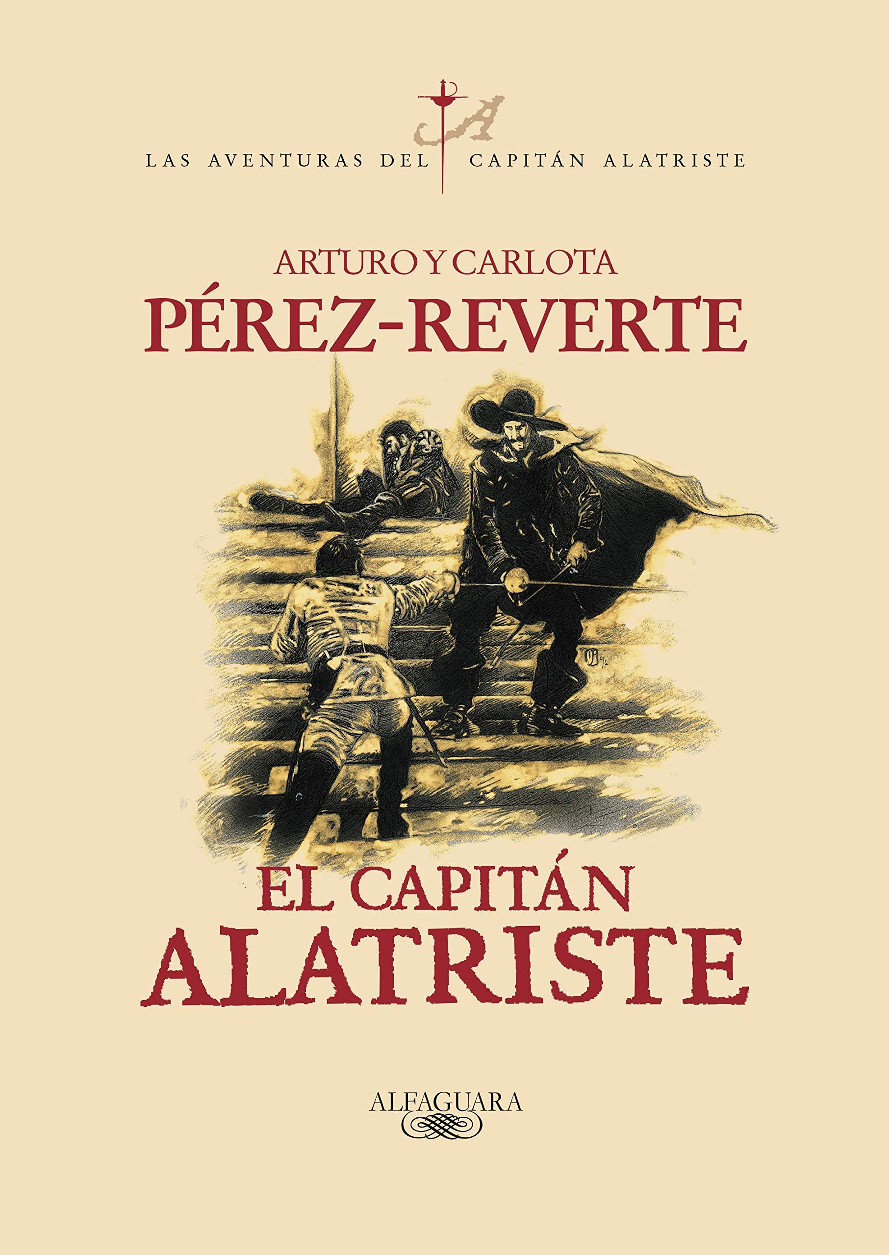 El capitán Alatriste Las aventuras del capitán Alatriste 1: Amazon ...