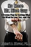 No More Mr. Nice Guy (English Edition)