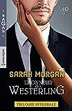 L'honneur des Westerling : Mariage chez les Westerling - Un scandaleux séducteur - Un bébé par surprise (Sagas)