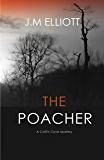 The Poacher: A Coffin Cove Mystery. (Coffin Cove Mysteries Book 1)