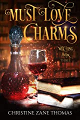 Must Love Charms: A Paranormal Women's Fiction Mystery (Witching Hour Book 3) Kindle Edition