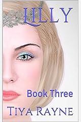 Lilly III: Book Three (The Locke 3) Kindle Edition
