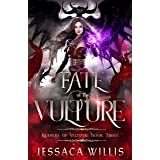 Fate of the Vulture: An Epic Dark Fantasy (Reapers of Veltuur Book 3)