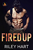 Fired Up (Fever Falls Book 1) (English Edition)