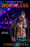 Worthless (The Worthy Series Book 2)