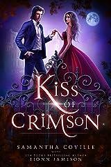 Kiss of Crimson Kindle Edition