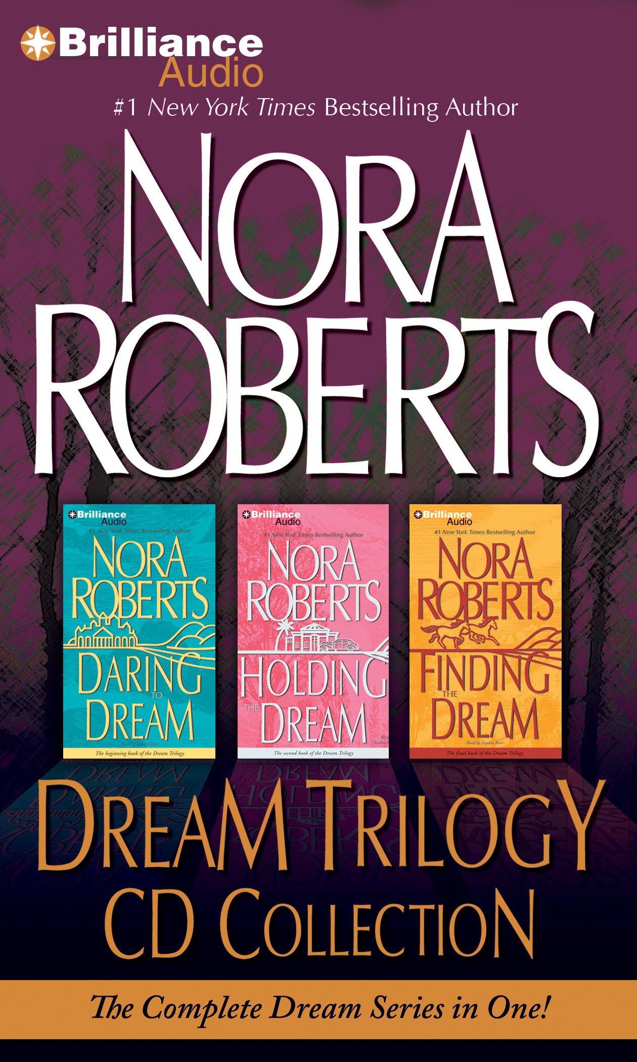 Nora Roberts Dream Trilogy CD Collection: Daring to Dream, Holding the  Dream, Finding the Dream: Amazon.co.uk: Nora Roberts, Sandra Burr:  9781469229065: ...