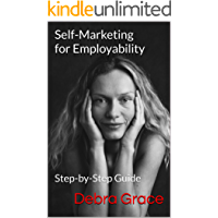 Self-Marketing for Employability: Step-by-Step Guide