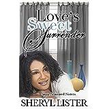 Love's Sweet Surrender (Sassy Seasoned Sisters Book 2)